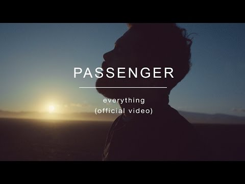 Passenger | Everything (Official Video)