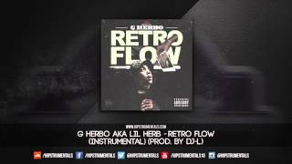 G Herbo aka Lil Herb - Retro Flow [Instrumental] (Prod. By DJ-L) + DL via @Hipstrumentals