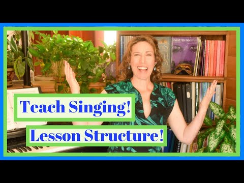 How to Structure a Singing Lesson (Singers - Earn Money Teaching Voice!)