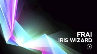 "Frai ""Iris Wizard"" [SHAX TRAX]"