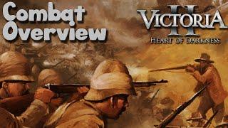 Victoria 2: Combat Overview