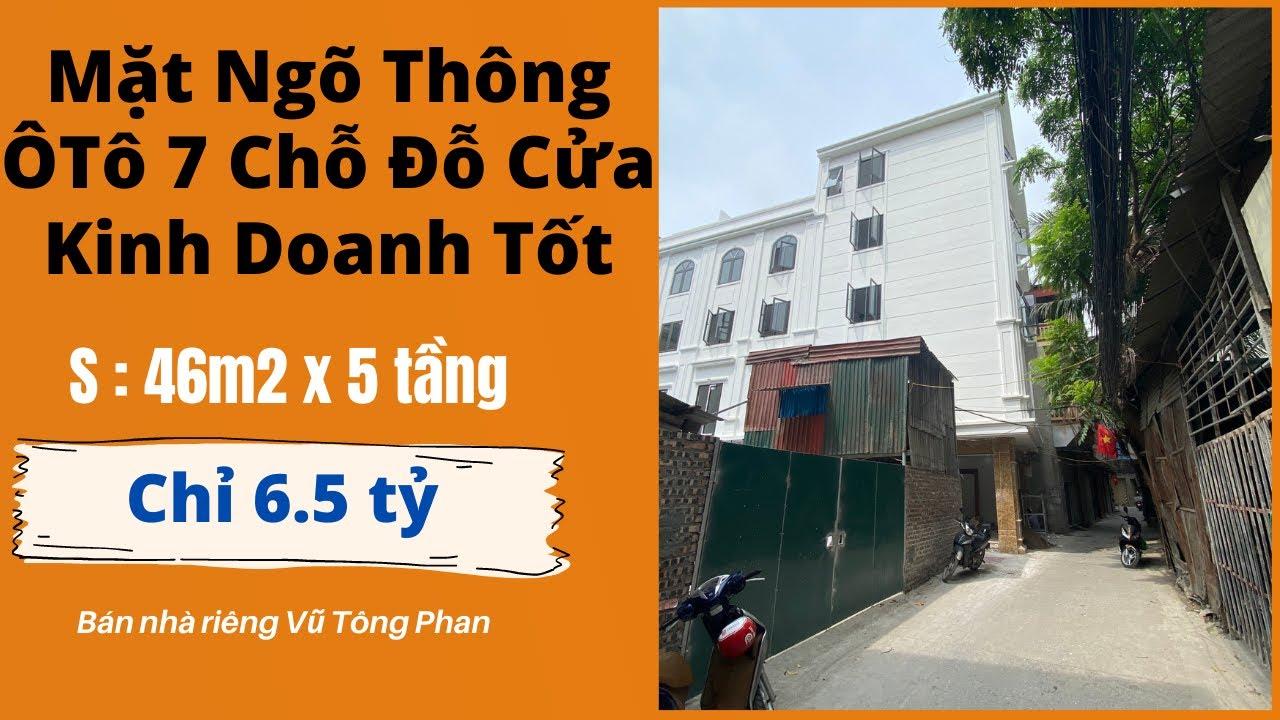 image Bán Nhà Hà Nội Phố Vũ Tông Phan Ôtô 7 Chỗ Đỗ Cửa Mặt Ngõ Kinh Doanh | Bán Nhà Hà Nội 2021