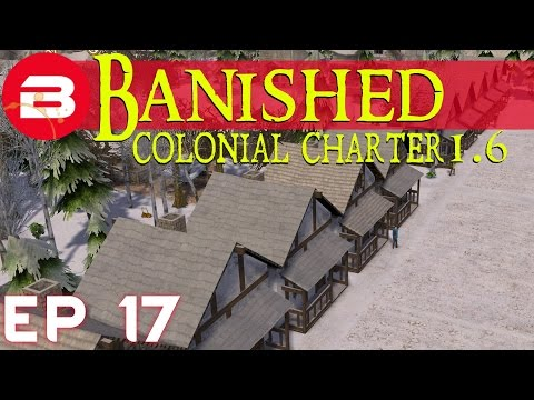 Country Houses - Banished Colonial Charter 1.6 - E17 (Gameplay w/Mods)