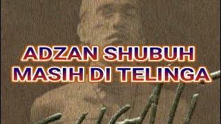 ADZAN SHUBUH MASIH DI TELINGA [] MENYIBAK TABIR CERITA LAMA [] - IWAN FALS Album SUGALI