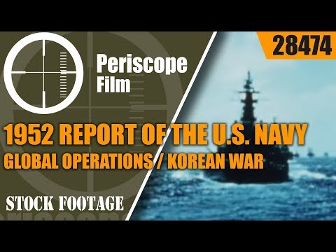 1952 REPORT OF THE U.S. NAVY   GLOBAL OPERATIONS / KOREAN WAR 28474