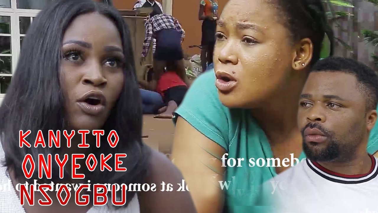 Download Kanyito Onye Oke Nsogbu 5&6 - 2018 Latest Nigerian Nollywood Igbo Movie Full HD