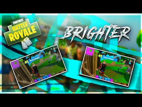 how to make fortnite brighter