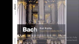 Kei Koito - Bach: Organ Masterworks, Vol. IV / Fugue