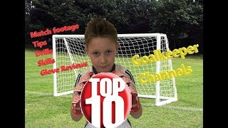 Video Top 10 Goalkeeper Coaching Channels on YouTube | Video Tips for Young Soccer Goalies download MP3, 3GP, MP4, WEBM, AVI, FLV Desember 2017