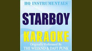 Starboy (Karaoke) (Originally Performed by The Weeknd & Daft Punk)