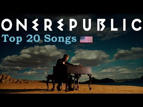 Top 20 Songs by OneRepublic (so far!)