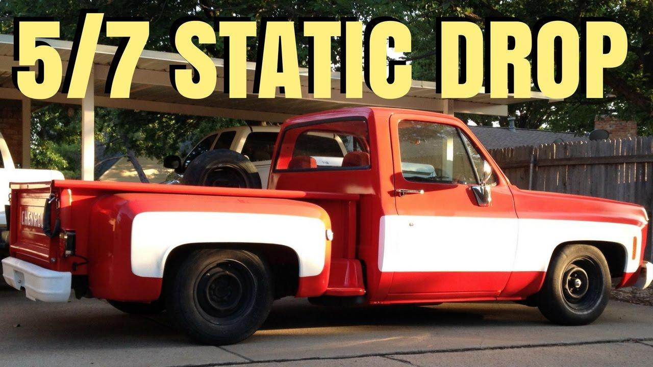 73 87 chevy c10 5 7 static drop suspension filming 5 front 7 rear suspension drop [ 1280 x 720 Pixel ]