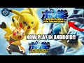 [Real] How To Download and Play Pokken Tournament game in any Android Device | Pokemon best game