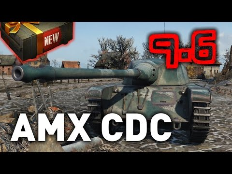 World of Tanks || AMX CDC (Chasseur de Chars) - 9.6 Preview