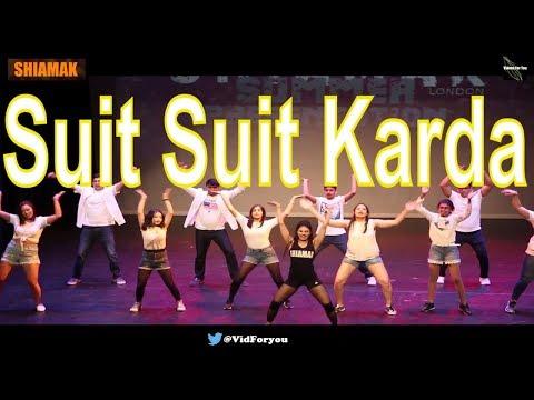 Suit Suit Karda| Dil Chori Sada Ho Gaya| Shaimak London  Presentation 2018