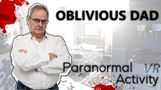 Oblivious Dad wakes up in Paranormal Activity - Episode 1