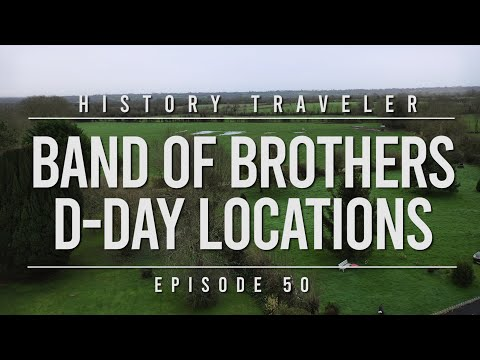 Band of Brothers D-Day Locations!!! | History Traveler Episode 50