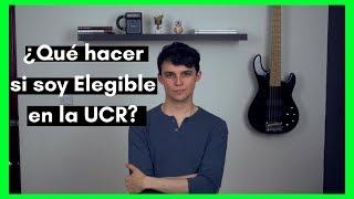 ¿Qué puedo hacer si soy Elegible en la UCR?