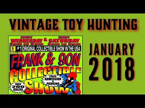 Vintage Toy Hunting at Frank and Sons January 2018 frank and son collectible show