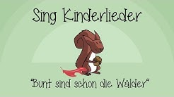 Bunt sind schon die Wälder - Kinderlieder zum Mitsingen | Sing Kinderlieder