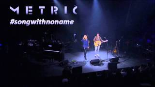 Скачать Metric The Shade Live Debut Acoustic Previously Song With No Name