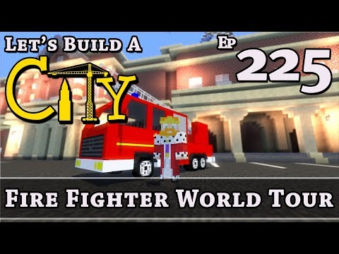How To Build A City :: Minecraft :: World Tour Fire Fighter :: E225