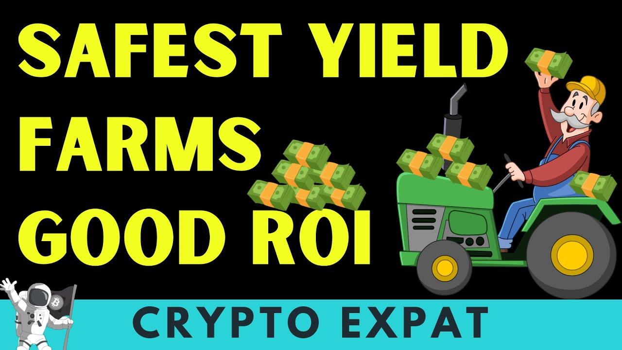 Safe Yield Farms with Good ROI , Medium Risk & High Risk Plays