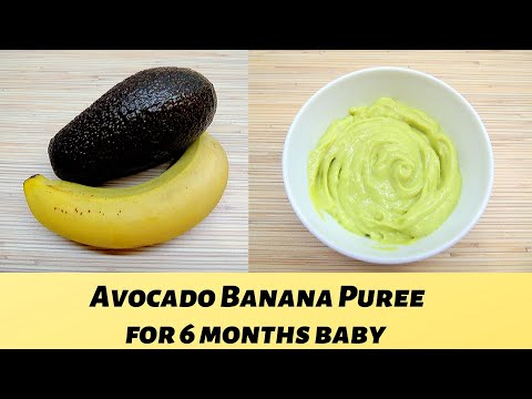 How To Make Baby Food Avocado Banana