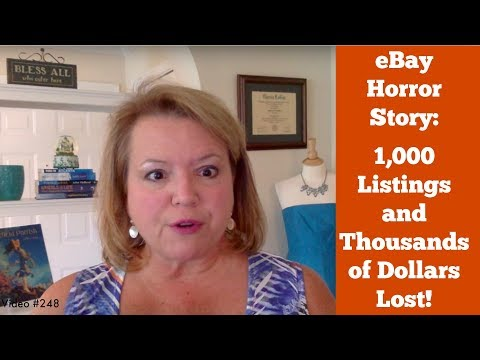 eBay Horror Story: 1,000 Listings and Thousands of Dollars Lost
