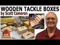 Wooden Tackle Boxes by Scott Cameron
