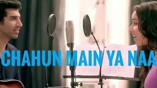 Chahun Main Ya Naa - Song With Female (Aashiqui 2)