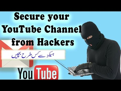 How To Secure your YouTube Channel from Hackers