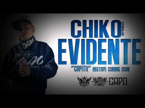 ChikoEvidente CAPITO Mixtape Coming Soon FREE DL