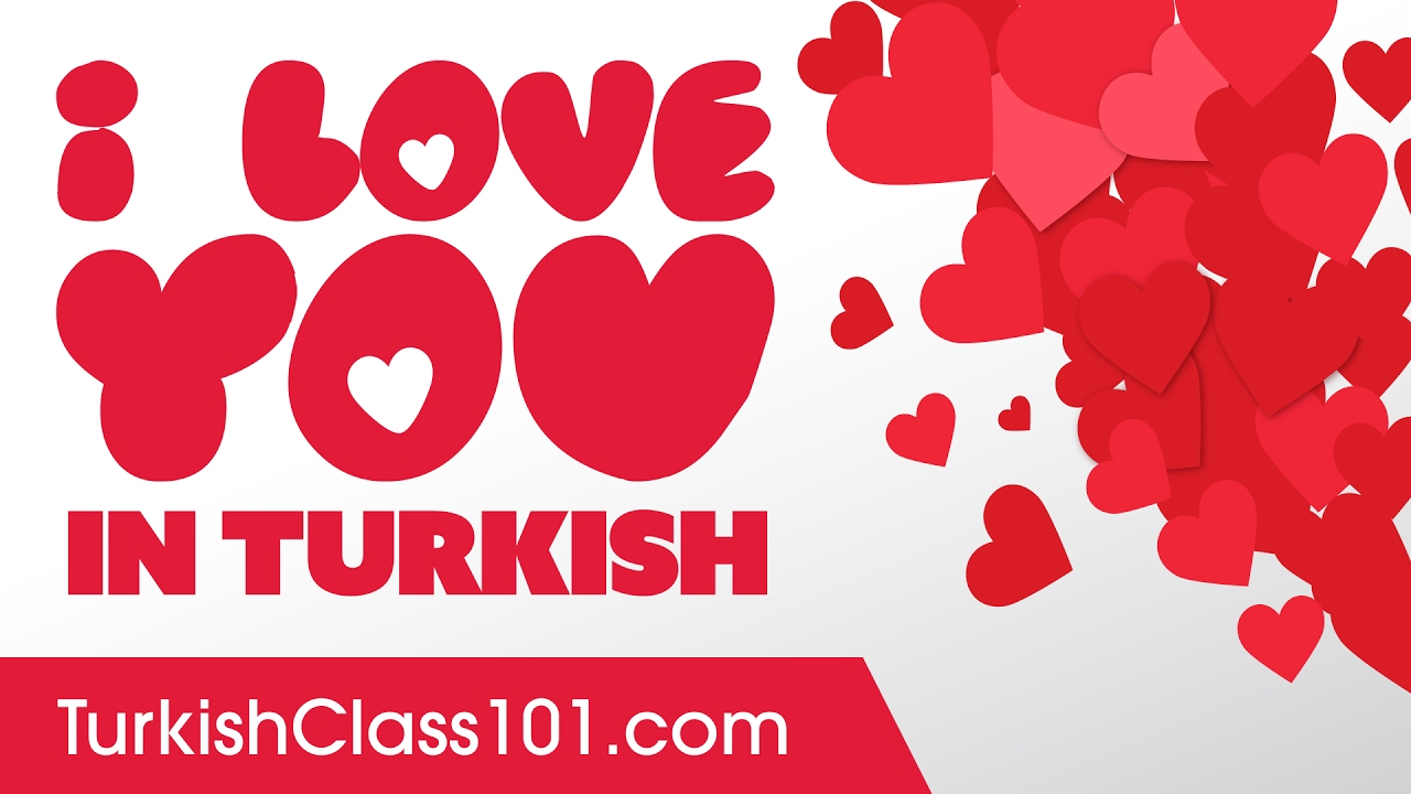 3 ways to say i love you in turkish youtube 3 ways to say i love you in turkish m4hsunfo