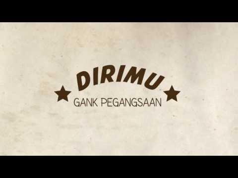 Dirimu [Gang Pegangsaan - Music Cover]