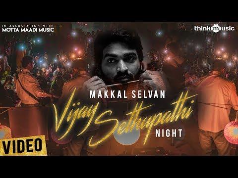 Vijay Sethupathi Night | Mottamadi Music