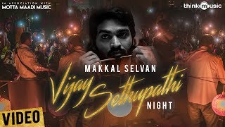 Vijay Sethupathi Night | Mottamadi Music