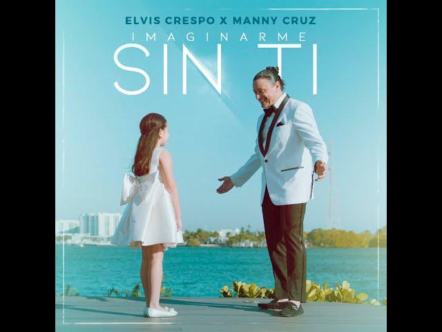 Elvis Crespo & Manny Cruz | Imaginarme Sin Ti (Lyric Video)
