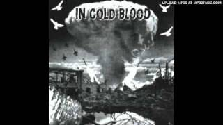 In Cold Blood - War is waged