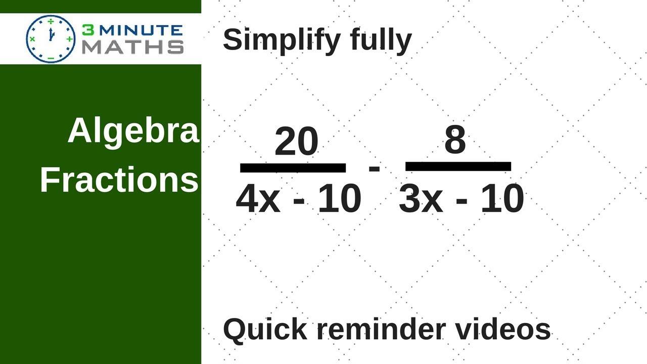 Fully simplify the algebra fraction - GCSE maths grade 6 higher ...
