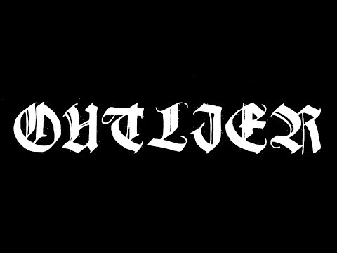 OUTLIER - FULL SET / CAMARILLO, CA (1.28.18)