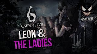 Resident Evil 6 - Leon & The Ladies
