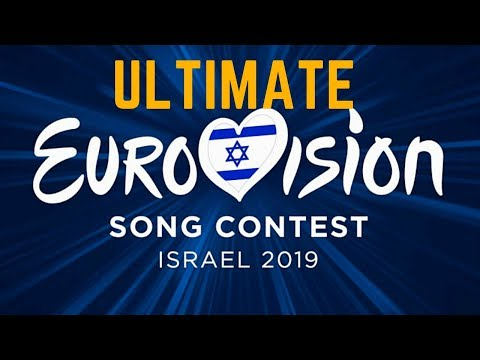 Eurovision Song Contest 2019 - Ultimate (All EBU, European & Associate Countries)