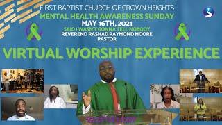 May 16th, 2021: Virtual Worship Experience: Mental Health Sunday