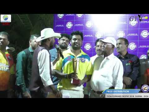 PRIZE DISTRIBUTION OF GOA FORWARD TROPHY 2018, GUIRIM - GOA