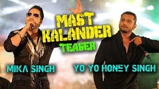 Download Hindi Video Songs - Mika Singh | Yo-Yo Honey Singh | Mast Kalander (Teaser) Full Video out on 23.02.2014