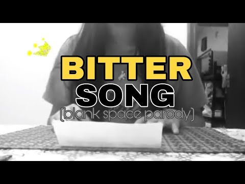 Walang Forever / Bitter Song (Blank Space)