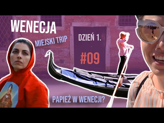 WENECJA dzień 1. | trip & urbex | Jude Law? #NewPope | KISIELOG #09