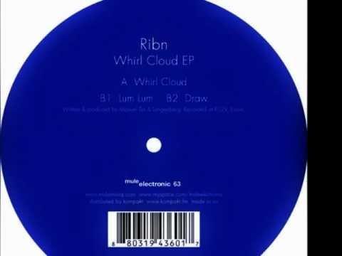 Ribn - Whirl Cloud - Whirl Cloud EP__  Dub 