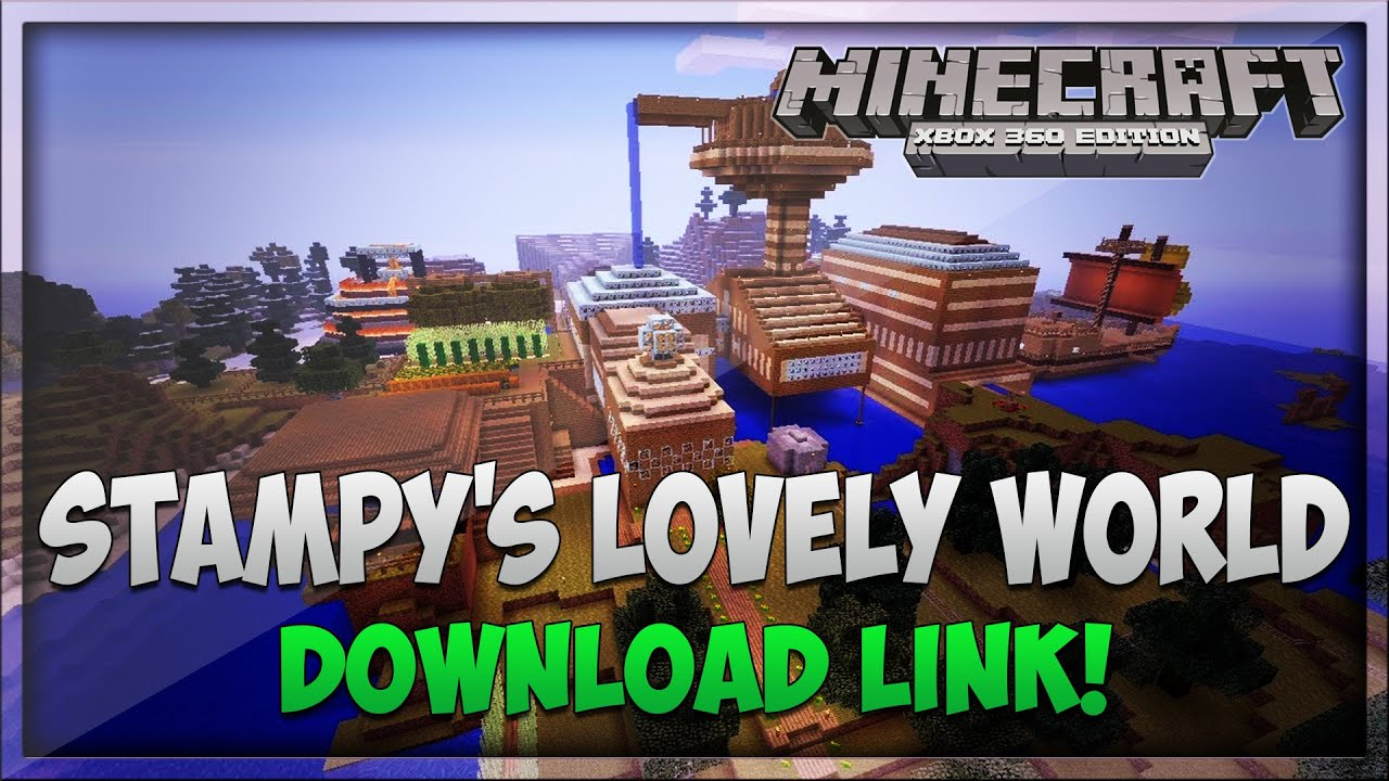 minecraft xbox 360 stampys lovely world remake download link youtube